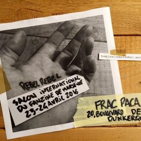 Participer ! « Rebel Rebel » : salon fanzine international du fanzine deMarseille