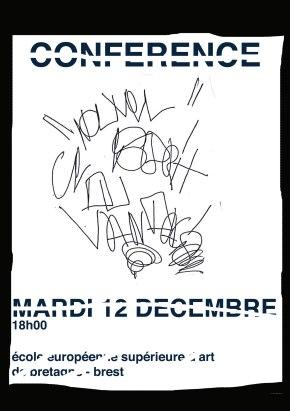 Conférence Le Nouvel esprit du vandalisme / 12-12-017 / EESAB /Brest